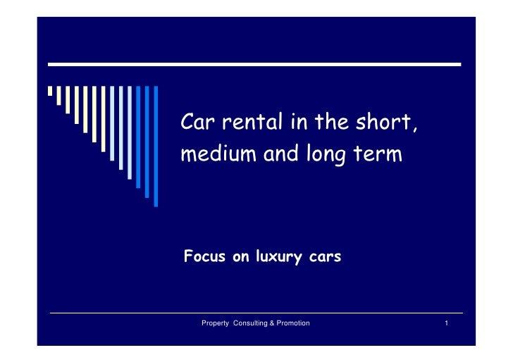 Car Rental on long term and the luxury car focus