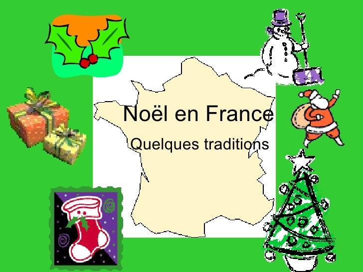 No ë l en France Quelques traditions