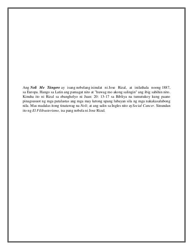 bakit isinulat ni rizal ang noli me tangere A bakit isinulat ni jose rizal ang noli me tangere: a bakit isinulat ni jose rizal ang noli me tangere mga tinalakay na dahilan sa loob ng silid-aralan ng.