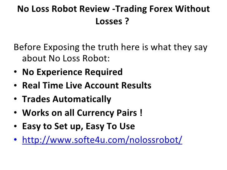 No loss forex robot review