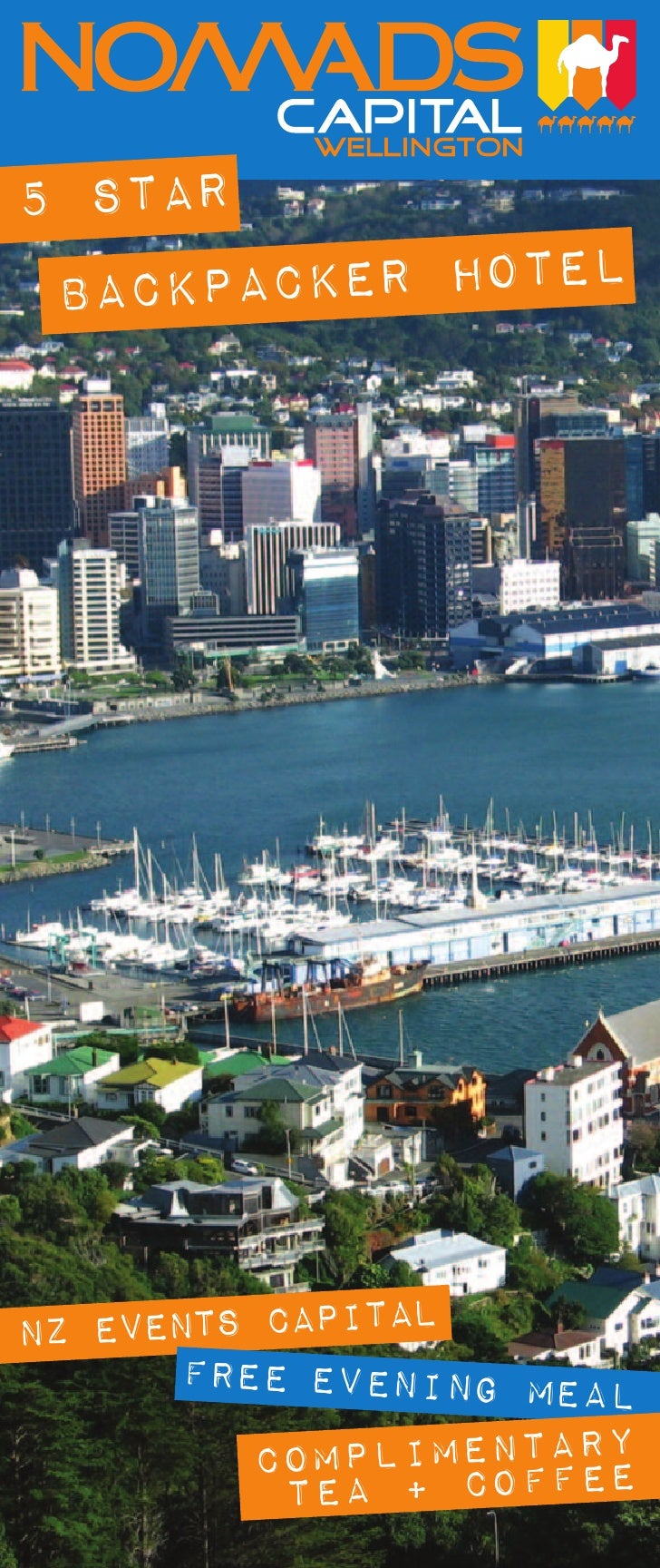 5 STAR  BACKPACKER HOTEL     NZ EVENTS CAPITAL        FREE EVENING MEAL           COMPLIMENTARY            TEA + COFFEE