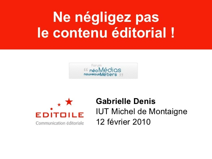 Ne négligez pas le contenu éditorial !