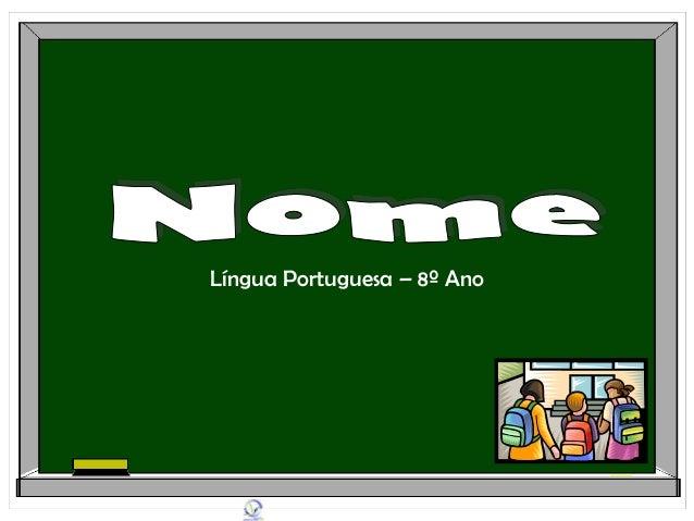 Língua Portuguesa – 8º Ano