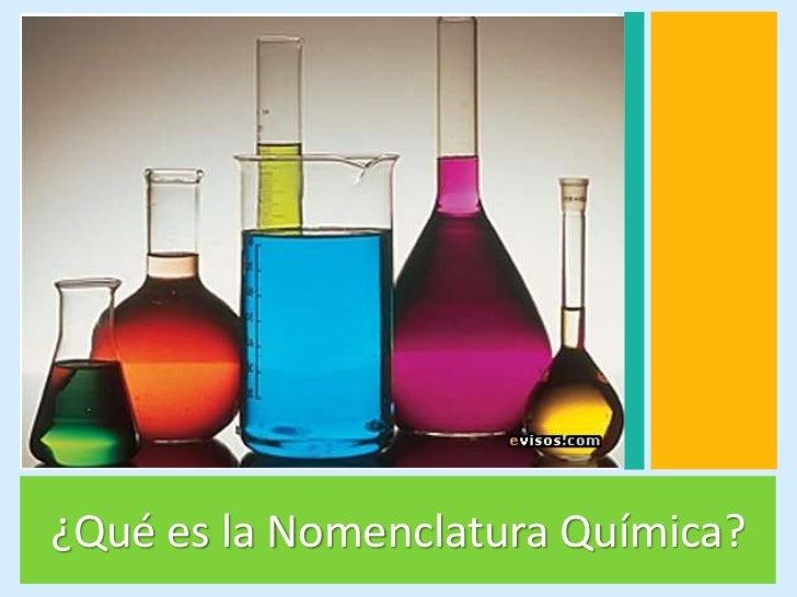 ¿Qué es la Nomenclatura Química?