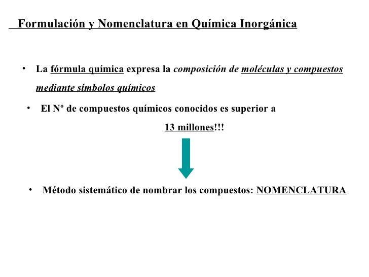 <ul><li>La  fórmula química  expresa la  composición de  moléculas y compuestos mediante símbolos químicos </li></ul><ul><...