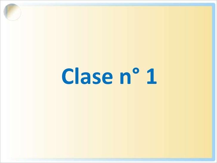 Clase n° 1