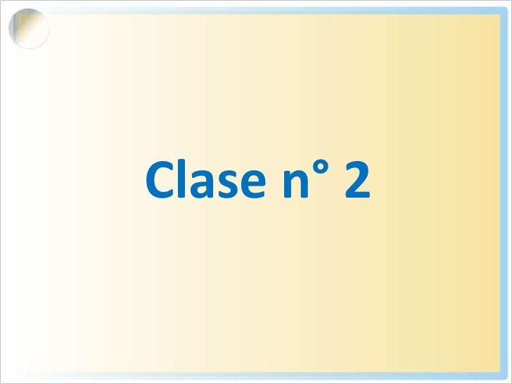 Clase n° 2