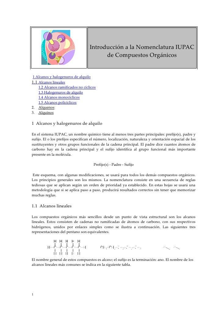 Introducción a la Nomenclatura IUPAC                                           de Compuestos Orgánicos   1 Alcanos y halog...