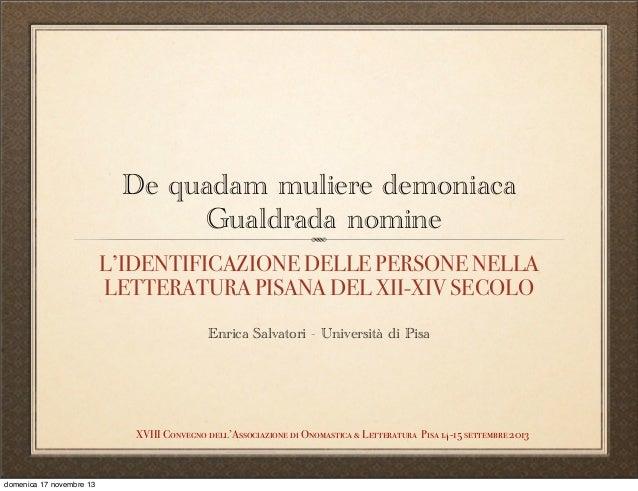 L'IDENTIFICAZIONE DELLE PERSONE NELLA LETTERATURA PISANA DEL XII-XIV SECOLO