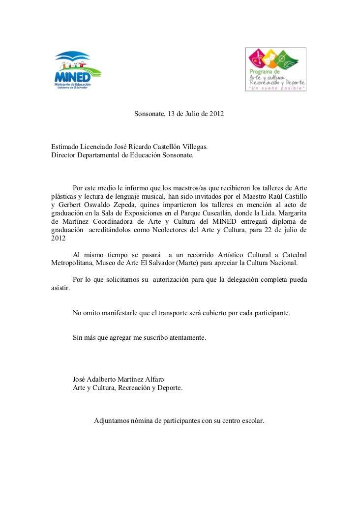 Sonsonate, 13 de Julio de 2012Estimado Licenciado José Ricardo Castellón Villegas.Director Departamental de Educación Sons...