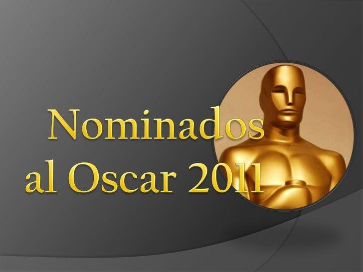 Nominados al Oscar 2011 <br />