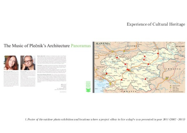Experience of Cultural Heritage1. Poster of the outdoor photo exhibition and locations where a project »How to live a day?...