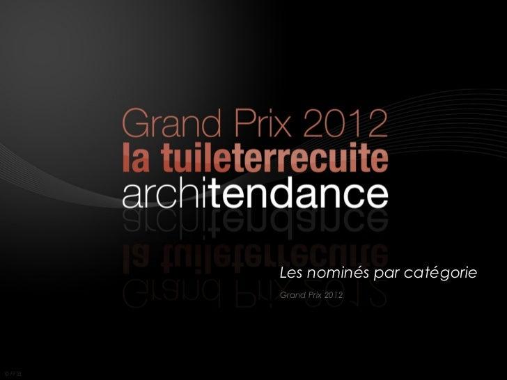 Les nominés par catégorie         Grand Prix 2012© FFTB