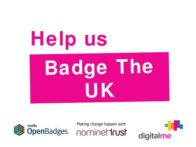 Help us Ba dge T he UK