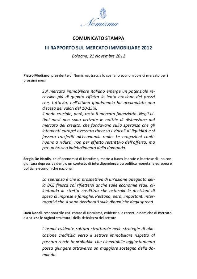 COMUNICATO STAMPA             III RAPPORTO SUL MERCATO IMMOBILIARE 2012                             Bologna, 21 Novembre 2...