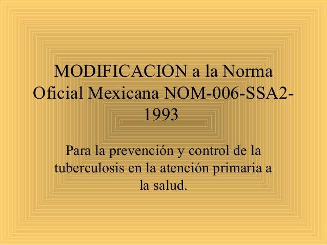 Norma Oficial Mexicana contra la Tuberculosis