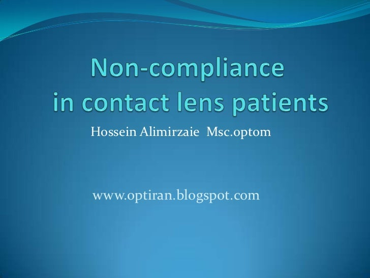 Non compliance in contact lens patients
