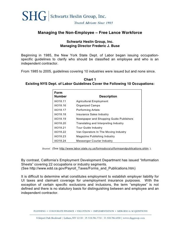 Managing the Non-Employee – Free Lance Workforce                                   Schwartz Heslin Group, Inc.            ...