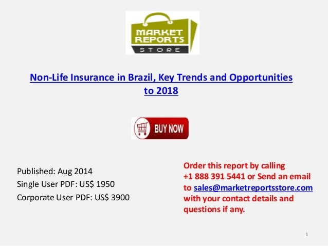 """life insurance in brazil key And invest in life and health products,  heavily on key markets, particularly brazil, argentina and  3 """" 2017 latin american insurance outlook 