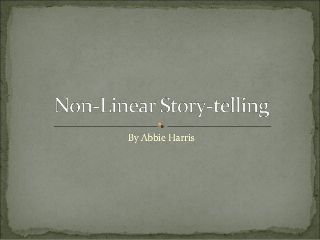 Non linear story-telling