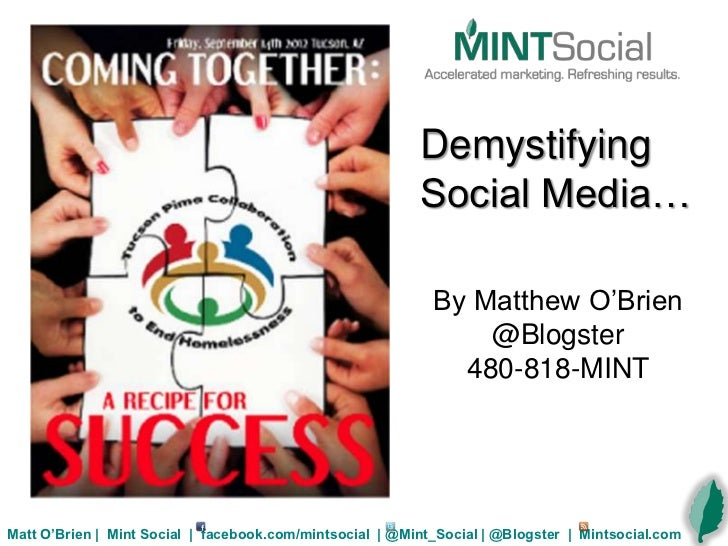 Demystifying                                                          Social Media…                                       ...