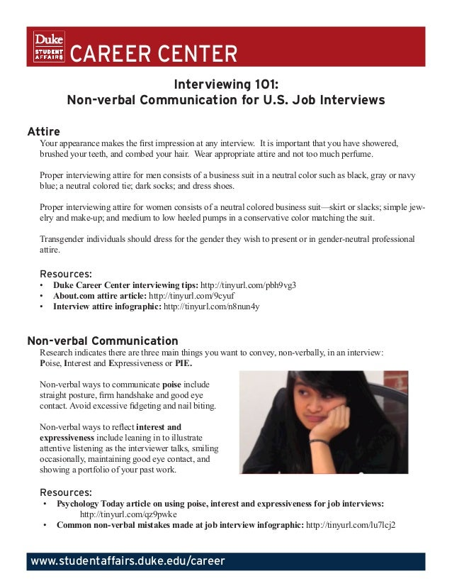 CAREER CENTER Interviewing 101: Non-verbal Communication for U.S. Job Interviews Attire  Your appearance makes the first i...