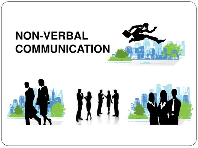 Non verbal communictation