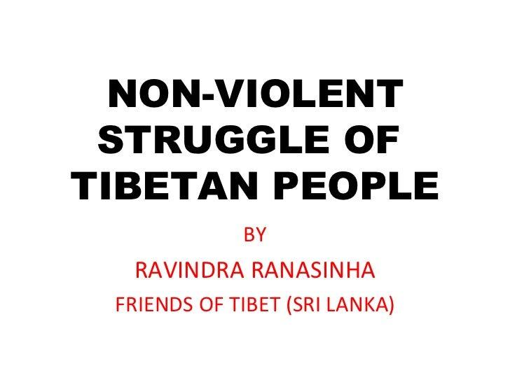 Non violent struggle of tibet