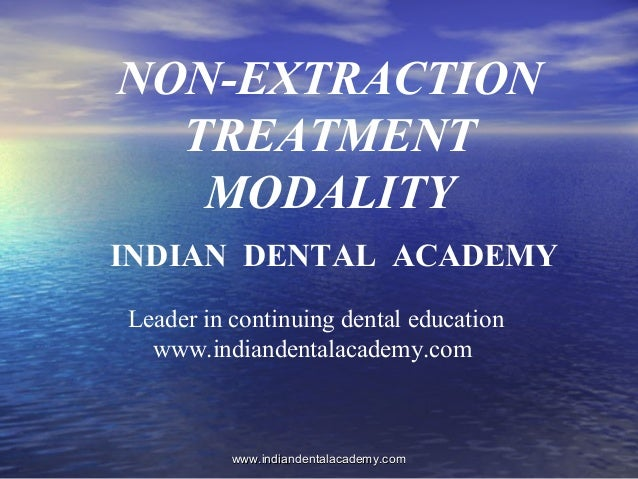 Non extraction treatment modalities /certified fixed orthodontic courses by Indian dental academy
