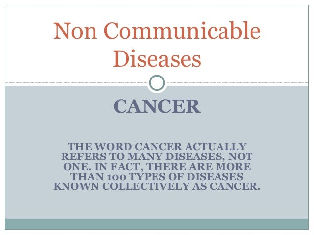 Non communicable diseases cancer