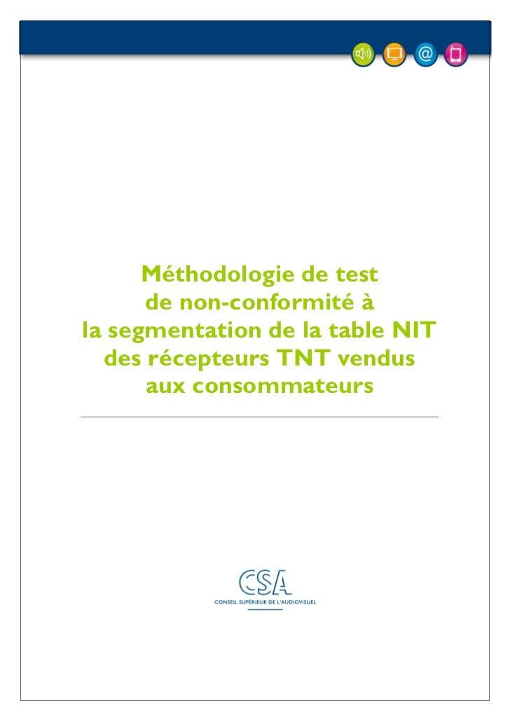Méthodologie de test      de non-conformité àla segmentation de la table NIT  des récepteurs TNT vendus      aux consommat...