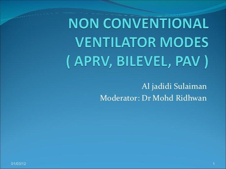 Al jadidi Sulaiman Moderator: Dr Mohd Ridhwan 01/03/12