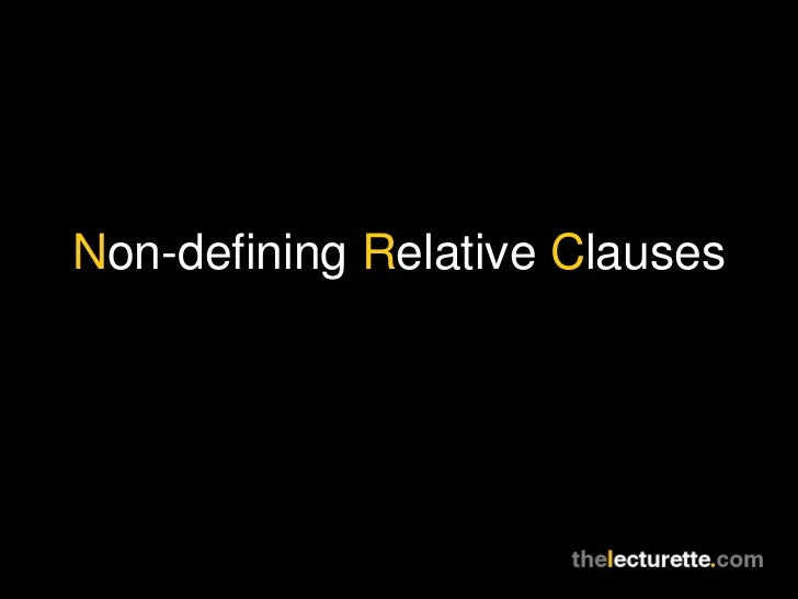 Non-defining Relative Clauses