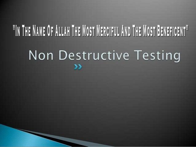 Non Destructive Tester : Non destructive testing