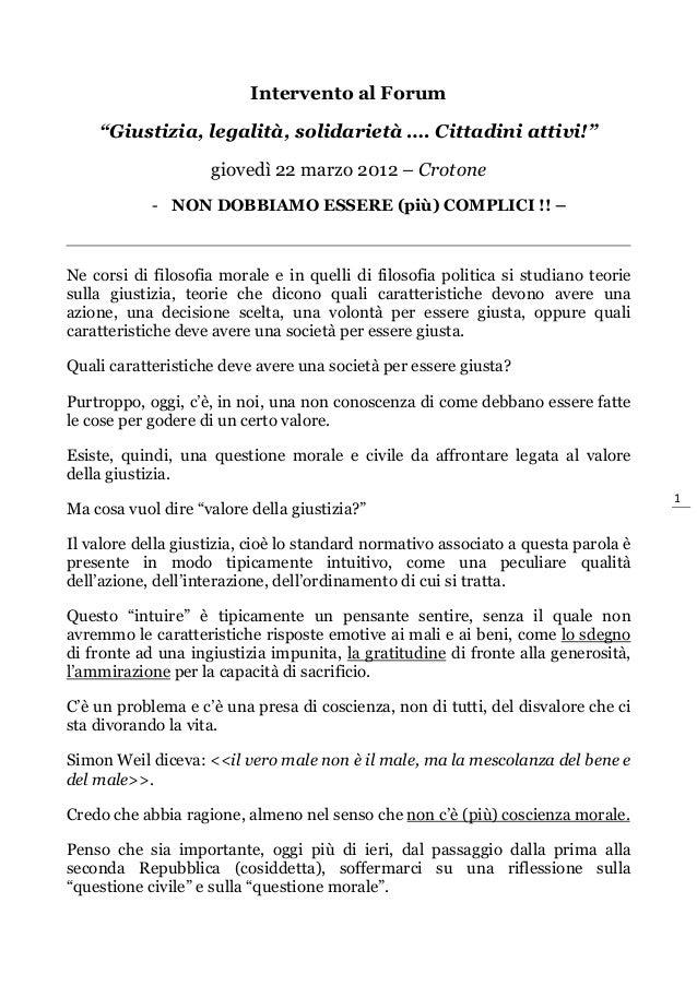 """Intervento al Forum    """"Giustizia, legalità, solidarietà …. Cittadini attivi!""""                    giovedì 22 marzo 2012 – ..."""