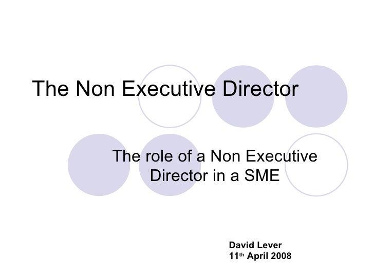 The Non Executive Director         The role of a Non Executive             Director in a SME                          Davi...