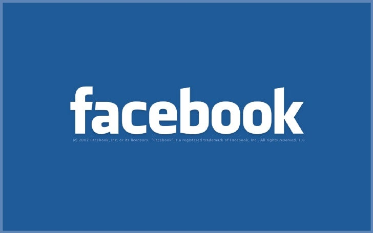 """(c) 2007 Facebook, Inc. or its licensors. """"Facebook"""" is a registered trademark of Facebook, Inc.. All rights reserved. 1.0"""