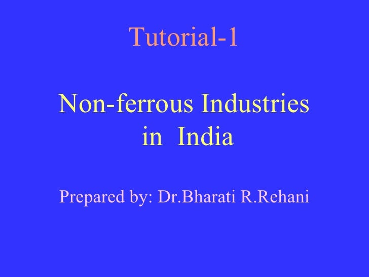 Non ferrous industries