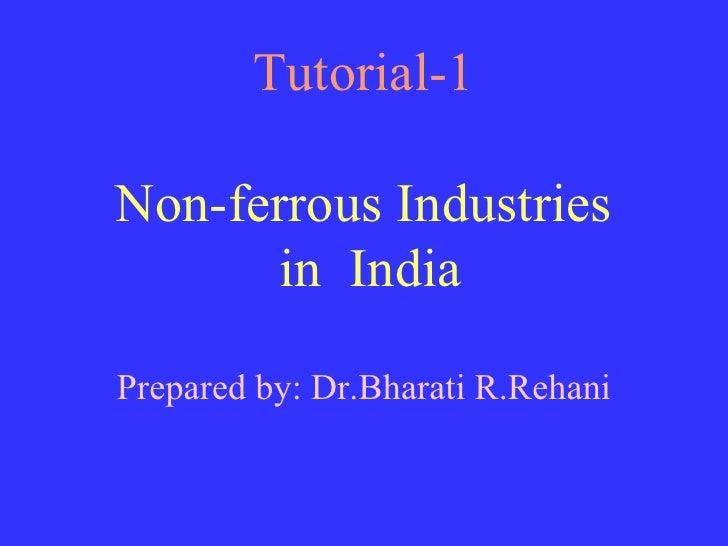 Non ferrous industries