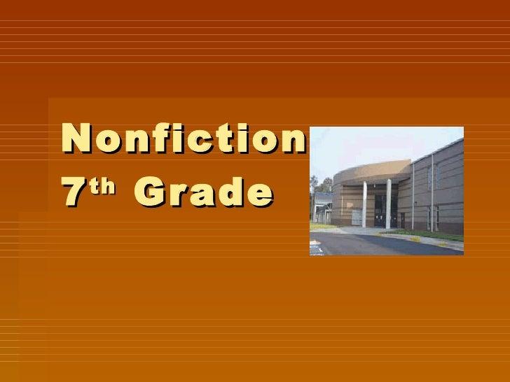 Nonfiction  7 th  Grade
