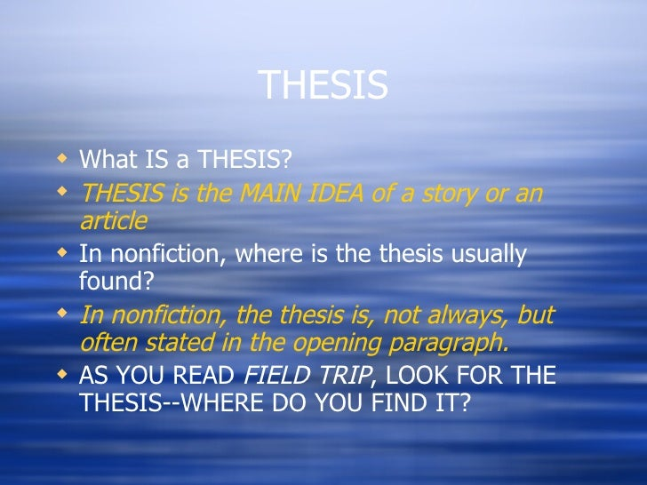 thesis in article 1) a thesis is the main (or controlling) idea of an essay, report, speech, or research paper, sometimes written as a single declarative sentence known as a thesis.