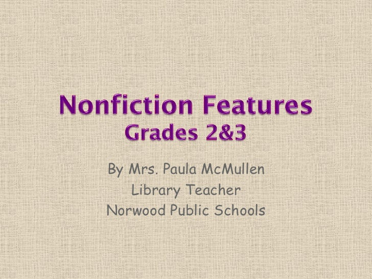Nonfiction Features Gr 1-3
