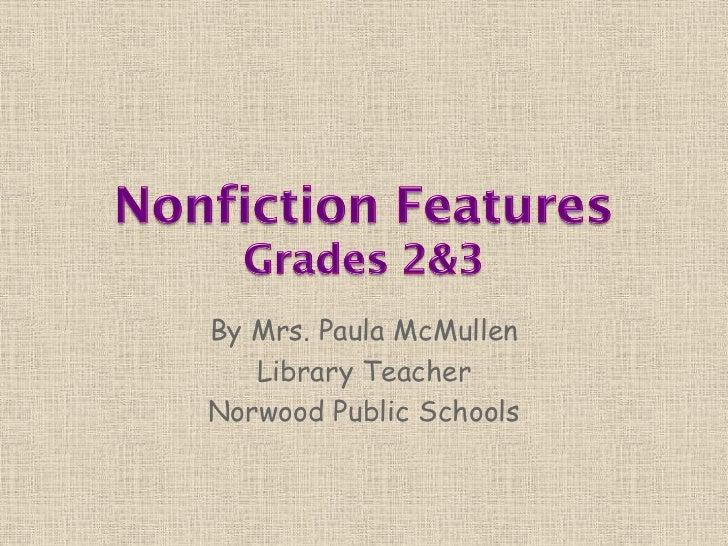 Nonfiction Features Gr 1-3