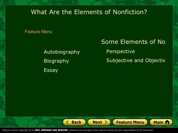 <ul><li>Some Types of Nonfiction </li></ul><ul><ul><ul><li>Autobiography </li></ul></ul></ul><ul><ul><ul><li>Biography </l...