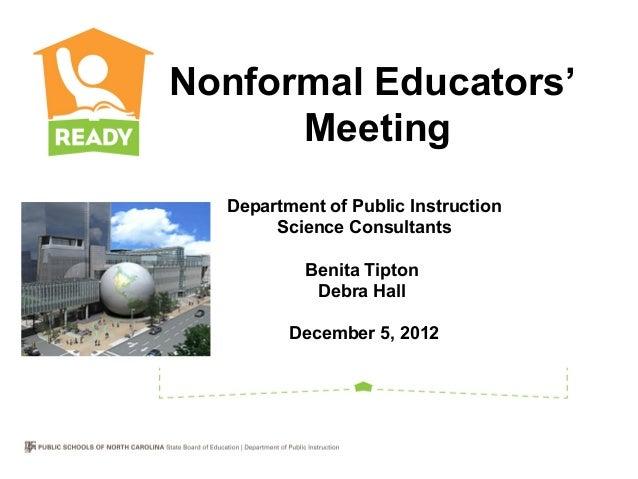 Nonformal Educators'      Meeting  Department of Public Instruction       Science Consultants           Benita Tipton     ...