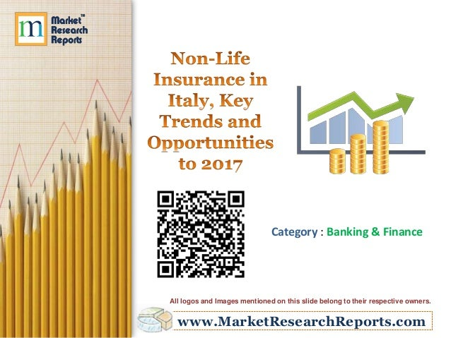 Non-Life Insurance in Italy, Key Trends and Opportunities to 2017