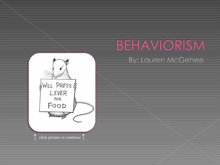 McGehee- Behaviorism