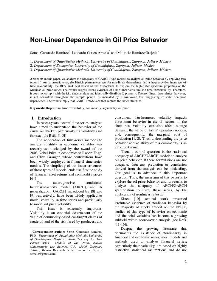 Non-Linear Dependence in Oil Price BehaviorSemei Coronado Ramirez1, Leonardo Gatica Arreola2 and Mauricio Ramirez Grajeda3...