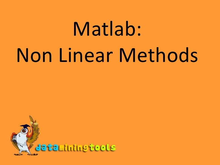 Matlab:Non Linear Methods<br />