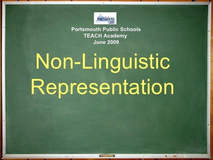 Non-Linguistic  Representation  Portsmouth Public Schools TEACH Academy  June 2009